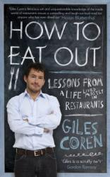 Giles Coren loves more London restaurants than provincial ones