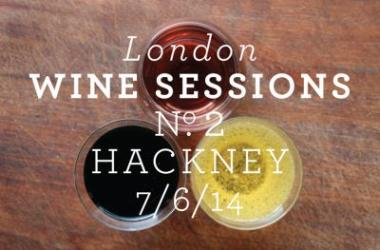 London Wine Sessions 2014 features Sager + Wilde, Lyle's, Mayfields and more
